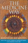 The Medicine Way: How to Live the Teachings of the Native American Medicine Wheel (Craft of Life)