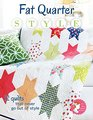 Fat Quarter Style: 12 Quilts That Never Go Out of Style