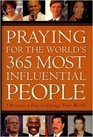 Praying for the World's 365 Most Influential People 5 Minutes a Day to Change Your World