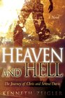 Heaven and Hell a Novel A Journey of Chris and Serena Davis