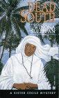 Dead South (Sister Cecile, Bk 2)
