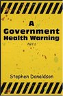A Government Health Warning