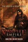 The Rift Walker (Vampire Empire, Bk 2)