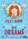 Pea's Book of Big Dreams