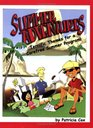 Summer Adventures Terrific Themes for a Carefree Summer Program