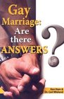 Gay Marriage Are There Answers