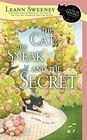 The Cat, the Sneak and the Secret (Cats in Trouble, Bk 7)