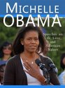Michelle Obama Speeches on Life Love and American Values