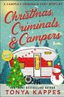 Christmas Criminals and Campers - A Camper and Criminals Cozy Mystery Series