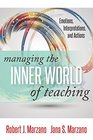 Managing the Inner World of Teaching Emotions Interpretations and Actions