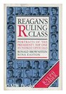 Reagan's ruling class Portraits of the President's top 100 officials