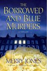 The Borrowed and Blue Murders (Zoe Hayes, Bk. 4)