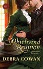 Whirlwind Reunion (Whirlwind Texas, Bk 6) (Harlequin Historical, No 1023)