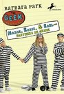 Maxie, Rosie, and Earl-Partners in Grime (Geek Chronicles)