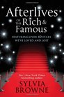 Afterlives of the Rich and Famous Reconnect with the Celebrities You Have Loved and Lost