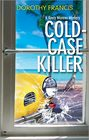 Cold-Case Killer (Keely Moreno, Bk 2)
