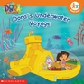 Dora's Underwater Voyage (Dora the Explorer)