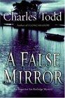 A False Mirror (Inspector Ian Rutledge, Bk 9)