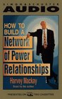 How to Build a Network of Power Relationships