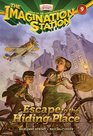Escape to the Hiding Place (Imagination Station, Bk 9)