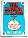 Zurich Axioms