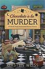 Chocolate a la Murder (A Perfectly Proper Paranormal Museum Mystery)