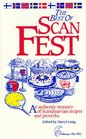 The Best of Scanfest: An Authentic Treasury of Scandinavian Recipes and Proverbs