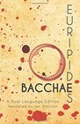 Euripides' Bacchae A Dual Language Edition