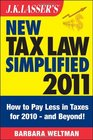 JK Lasser's New Tax Law Simplified 2011 Tax Relief from the American Recovery and Reinvestment Act and More