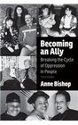 Becoming an Ally Breaking the Cycle of Oppression in People
