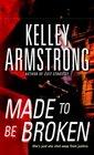 Made to Be Broken (Nadia Stafford, Bk 2)
