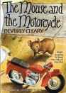 The Mouse and the Motorcycle (Ralph S. Mouse, Bk 1)