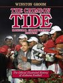 The Crimson Tide The Official Illustrated History of Alabama Football National Championship Edition