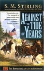 Against the Tide of Years (Island in the Sea of Time, Bk 2)