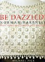 Be Dazzled Norman Hartnell Sixty Years of Glamour and Fashion