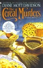The Cereal Murders (Goldy Schulz, Bk 3)