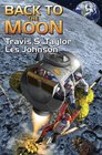 Back to the Moon (Space Excursions, Bk 1)