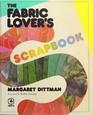 Fabric Lover's Scrapbook (Creative machine arts series)