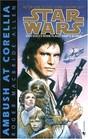 Ambush at Corellia  (Star Wars)  (Corellian, Bk 1)