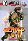 10 True Tales Heroes of 9/11