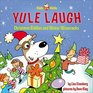 Yule Laugh Christmas Riddles and Winter Wisecracks