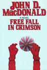 Free Fall in Crimson (Travis McGee, Bk 19)