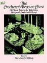 The Crocheter's Treasure Chest : 80 Classic Patterns for Tablecloths, Bedspreads, Doilies and Edgings (Dover Needlework Series)