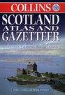 Scotland Atlas and Gazetteer