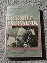 Double De Palma A Film Study With Brian De Palma