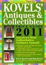 Kovels\' Antiques & Collectibles Price Guide 2011: America\'s Most Authoritative Antiques Annual! (Kovels\' Antiques and Collectibles Price Guide)