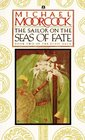The Sailor on the Seas of Fate (Elric, Bk 2)
