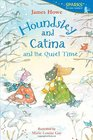 Houndsley and Catina and the Quiet Time Candlewick Sparks