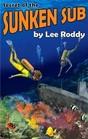 Secret of the Sunken Sub (Ladd Family Adventure Series, No 5)