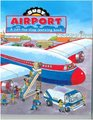 Busy Airport : A lift-the-flap learning book (Busy Books - Large) (Busy Books)